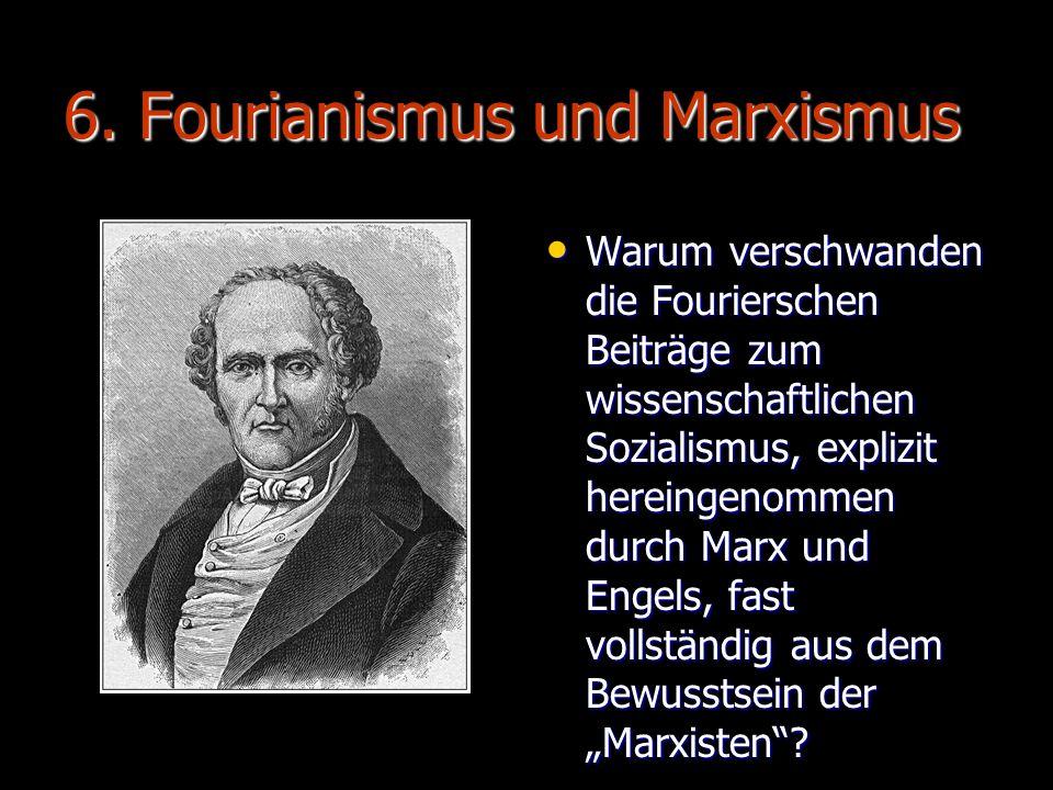 6. Fourianismus und Marxismus