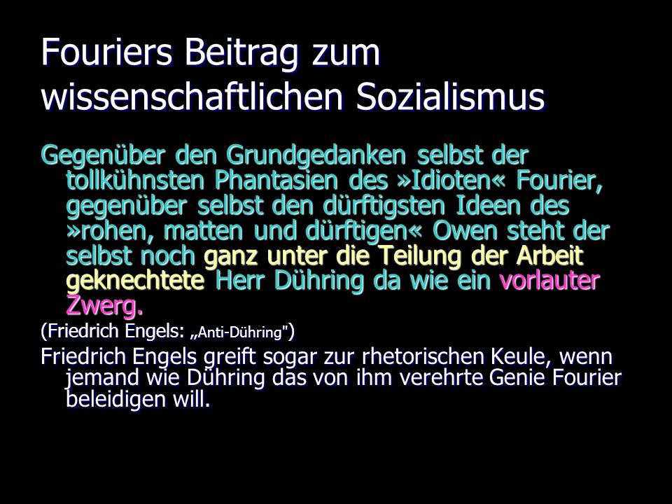 Fouriers Beitrag zum wissenschaftlichen Sozialismus