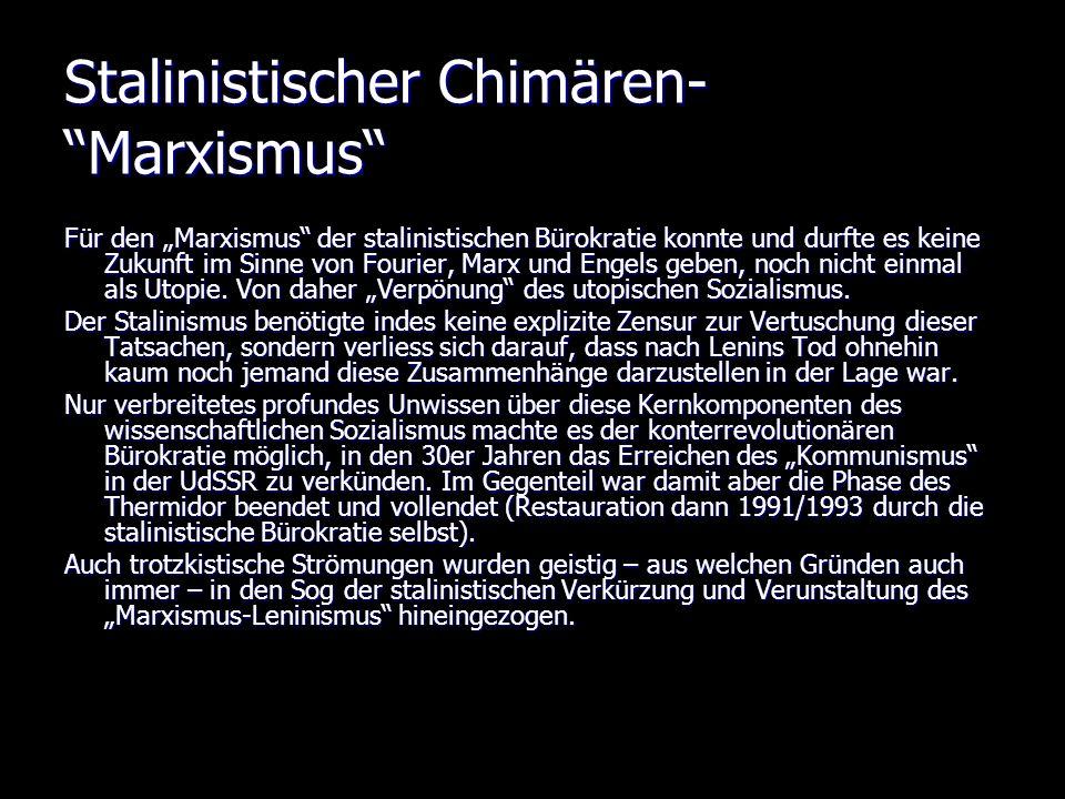Stalinistischer Chimären- Marxismus