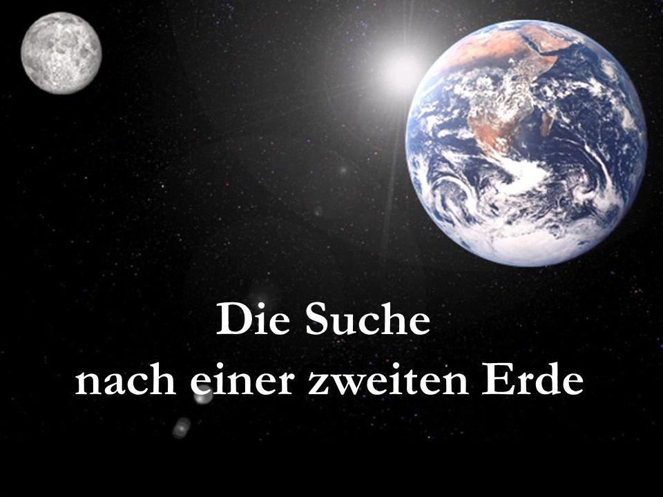 nach einer zweiten Erde