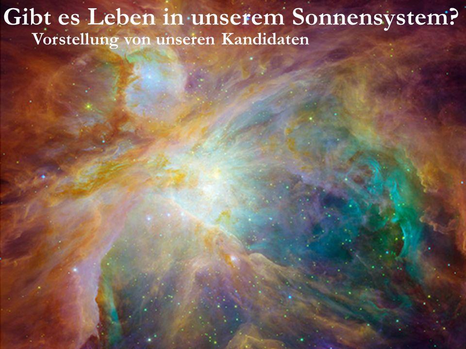 Gibt es Leben in unserem Sonnensystem