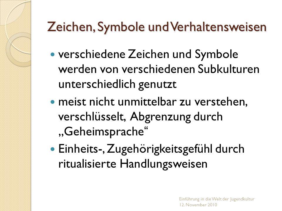 Zeichen, Symbole und Verhaltensweisen