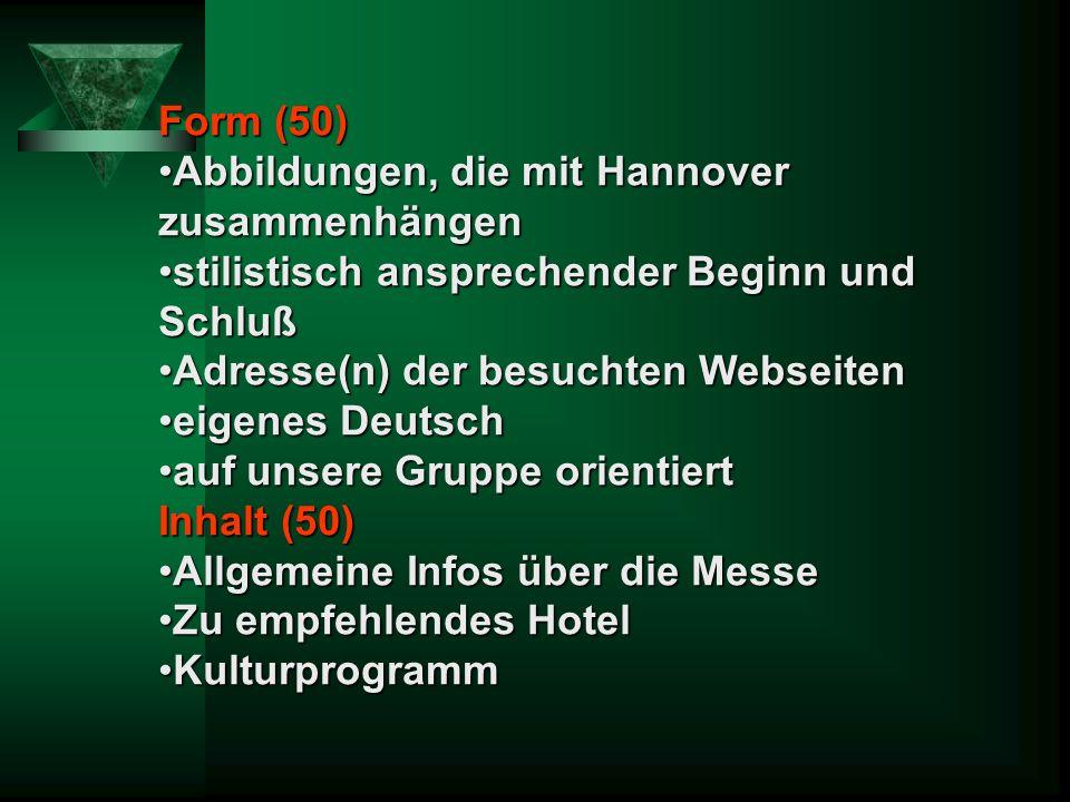 Form (50) Abbildungen, die mit Hannover zusammenhängen. stilistisch ansprechender Beginn und Schluß.