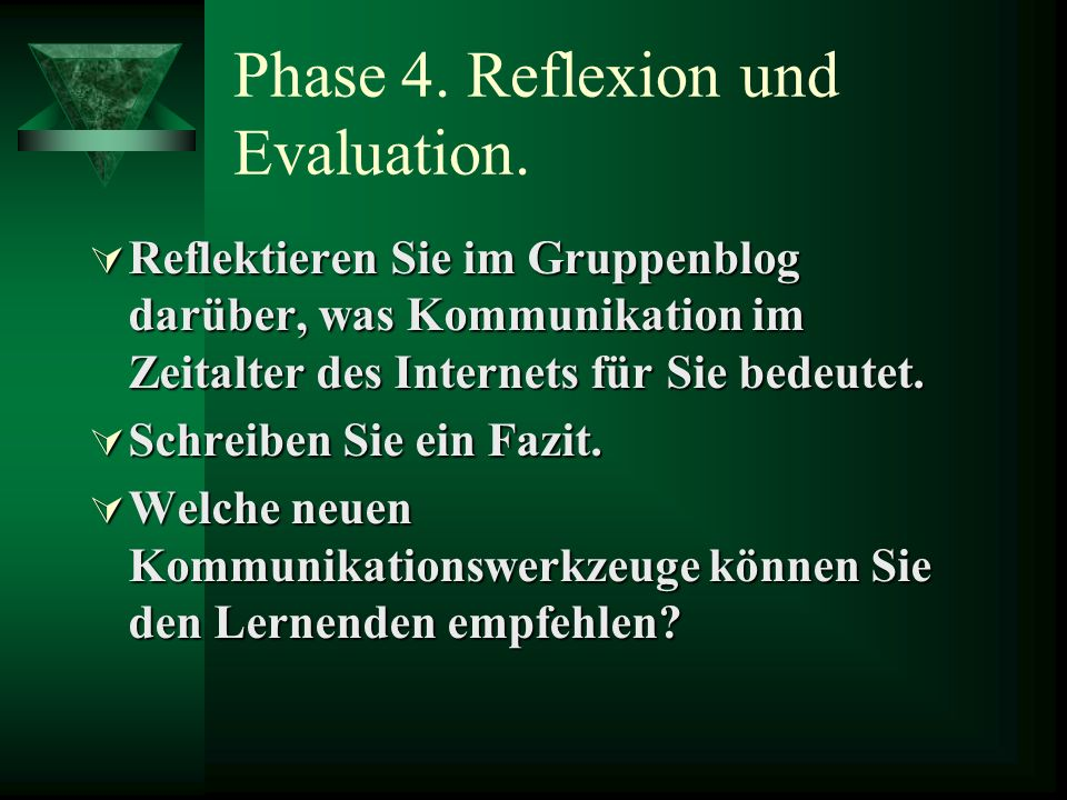 Phase 4. Reflexion und Evaluation.