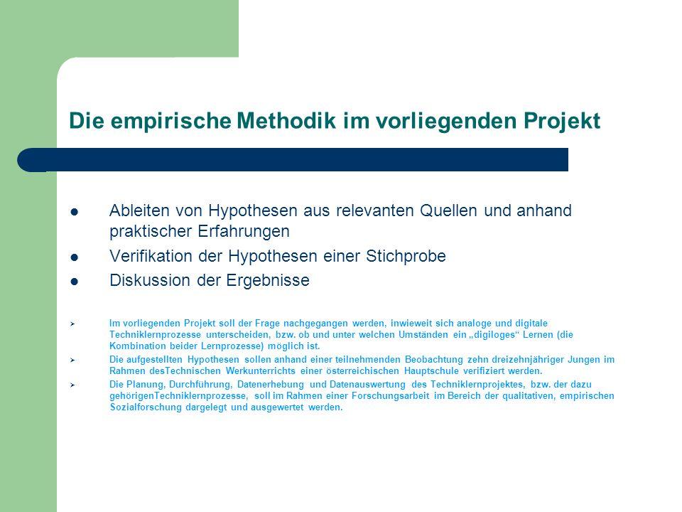 Die empirische Methodik im vorliegenden Projekt