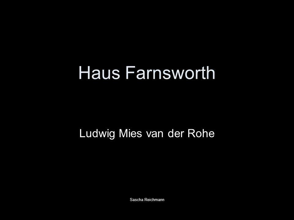 Ludwig Mies van der Rohe Sascha Reichmann