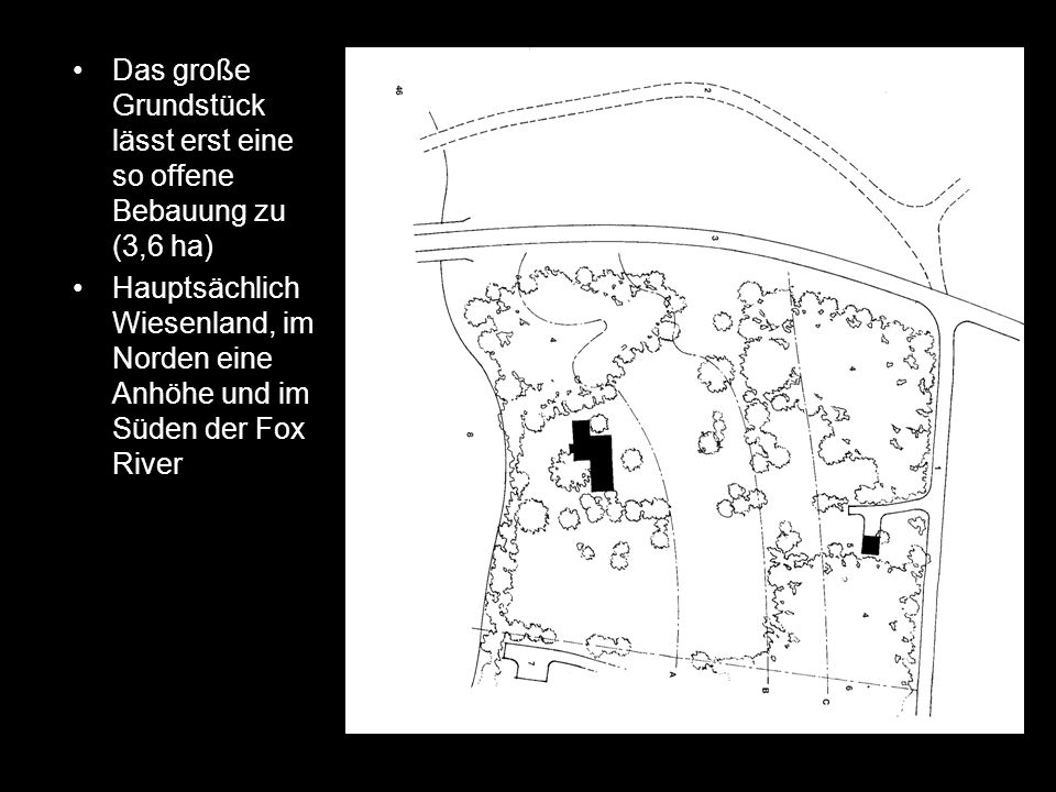 Das große Grundstück lässt erst eine so offene Bebauung zu (3,6 ha)