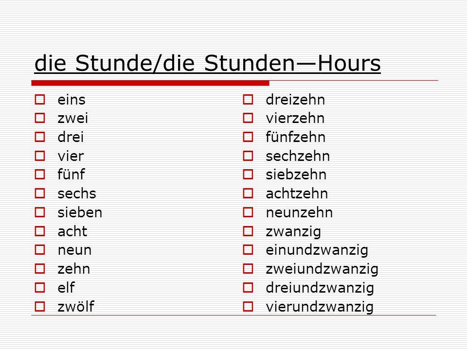 die Stunde/die Stunden—Hours