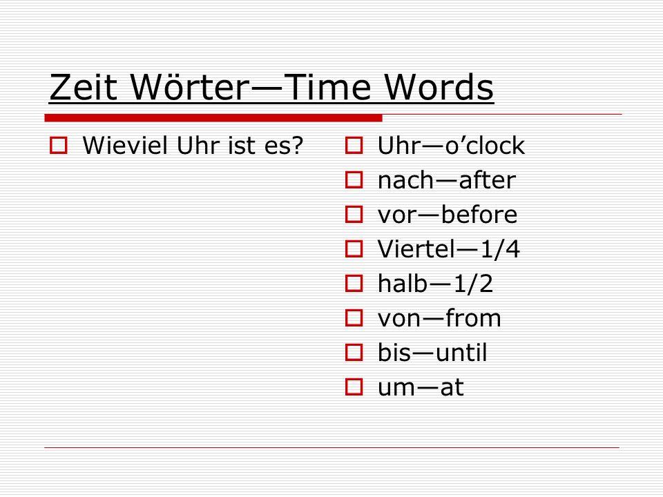 Zeit Wörter—Time Words