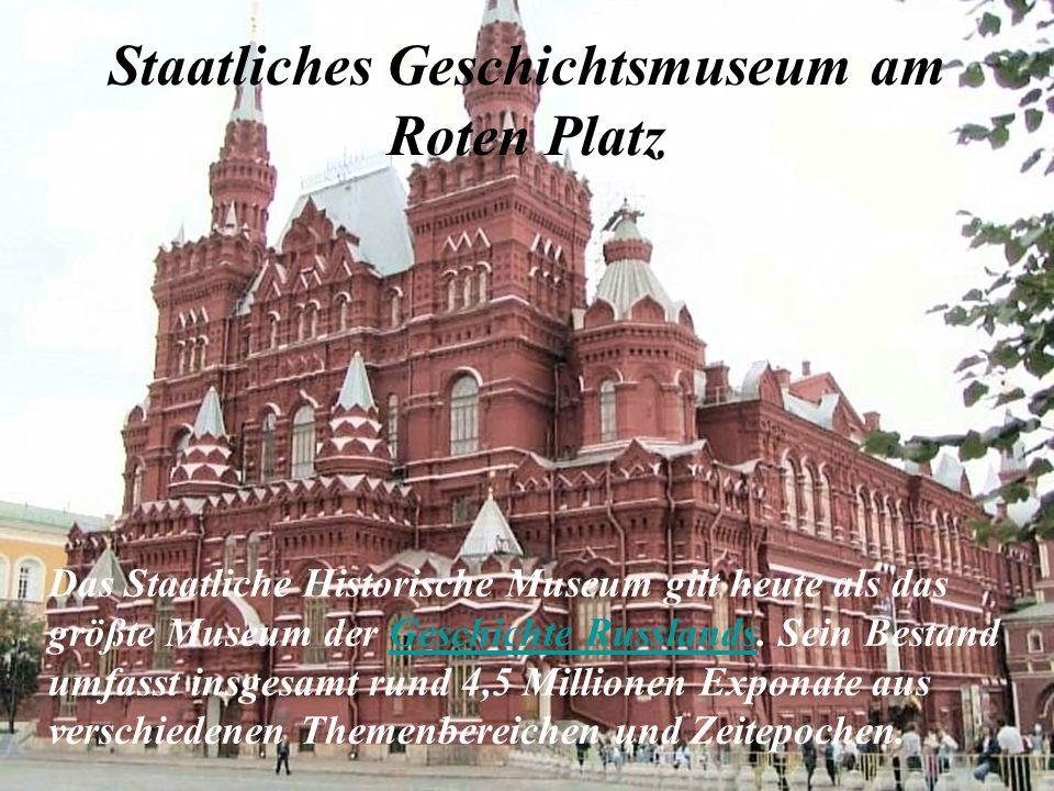 Staatliches Geschichtsmuseum am Roten Platz