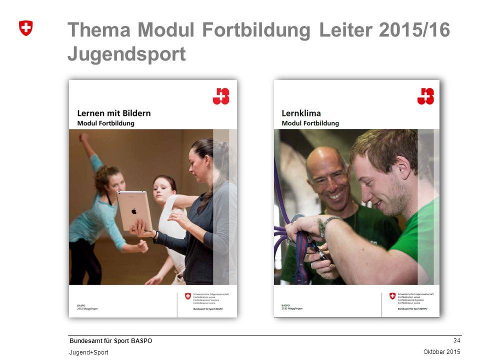 Thema Modul Fortbildung Leiter 2015/16 Jugendsport