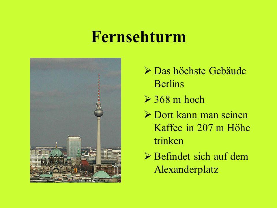 Fernsehturm Das höchste Gebäude Berlins 368 m hoch