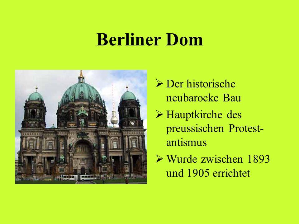 Berliner Dom Der historische neubarocke Bau