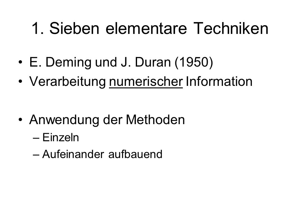 1. Sieben elementare Techniken