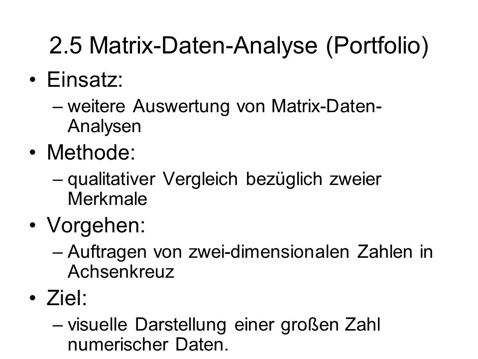 2.5 Matrix-Daten-Analyse (Portfolio)