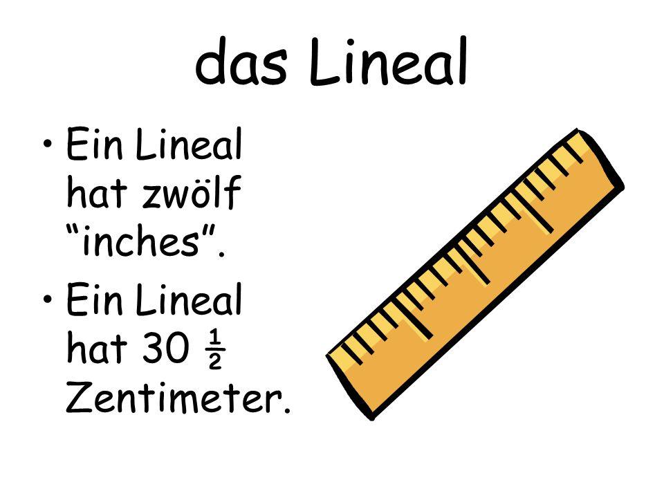 das Lineal Ein Lineal hat zwölf inches .