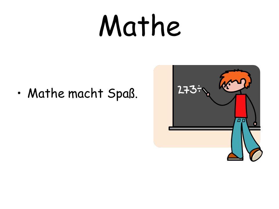 Mathe Mathe macht Spaß.