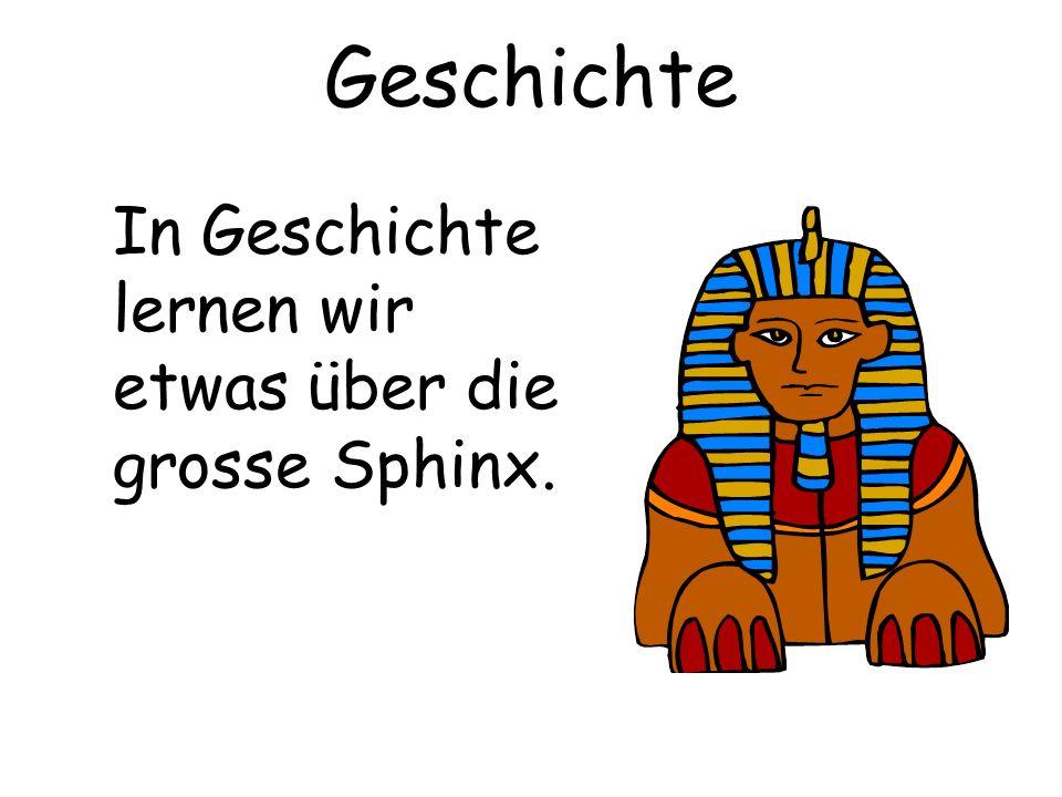 Geschichte In Geschichte lernen wir etwas über die grosse Sphinx.