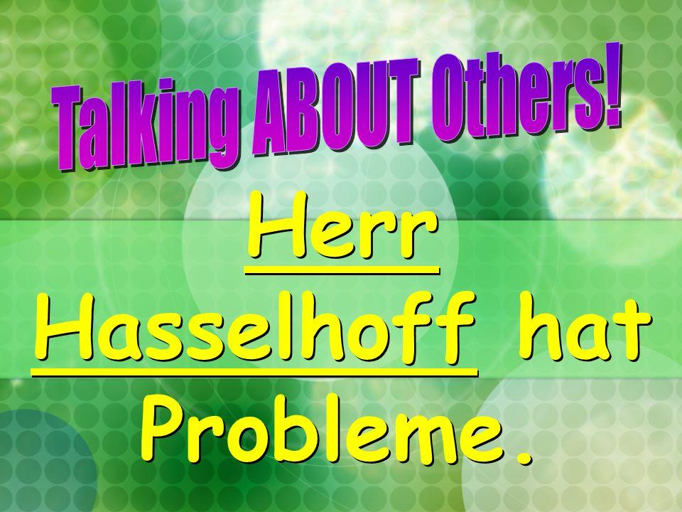 Herr Hasselhoff hat Probleme.