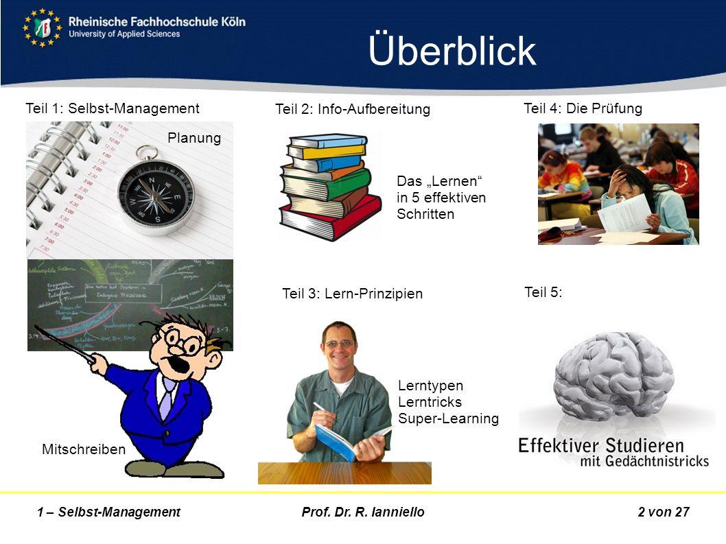 Überblick Teil 1: Selbst-Management Teil 2: Info-Aufbereitung