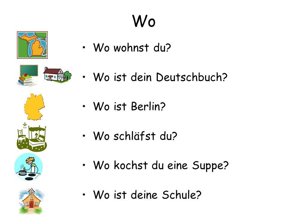 Wo Wo wohnst du Wo ist dein Deutschbuch Wo ist Berlin