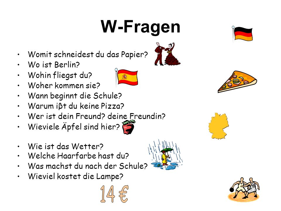 W-Fragen 14 € Womit schneidest du das Papier Wo ist Berlin