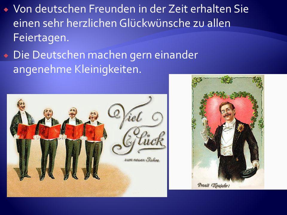 Von deutschen Freunden in der Zeit erhalten Sie einen sehr herzlichen Glückwünsche zu allen Feiertagen.