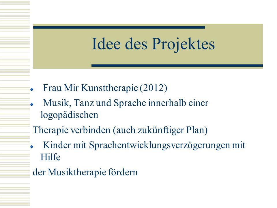 Idee des Projektes Frau Mir Kunsttherapie (2012)