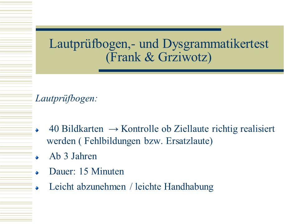 Lautprüfbogen,- und Dysgrammatikertest (Frank & Grziwotz)