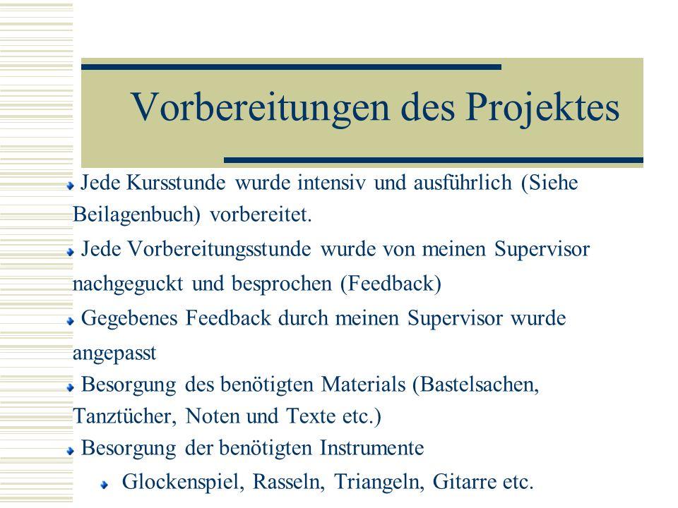Vorbereitungen des Projektes