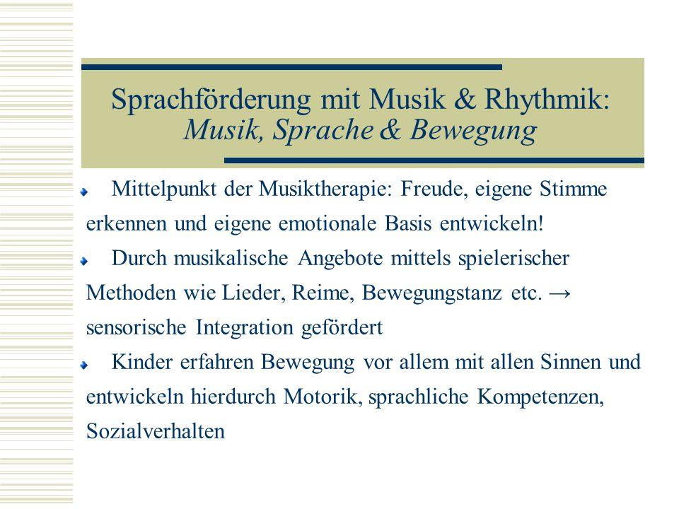 Sprachförderung mit Musik & Rhythmik: Musik, Sprache & Bewegung
