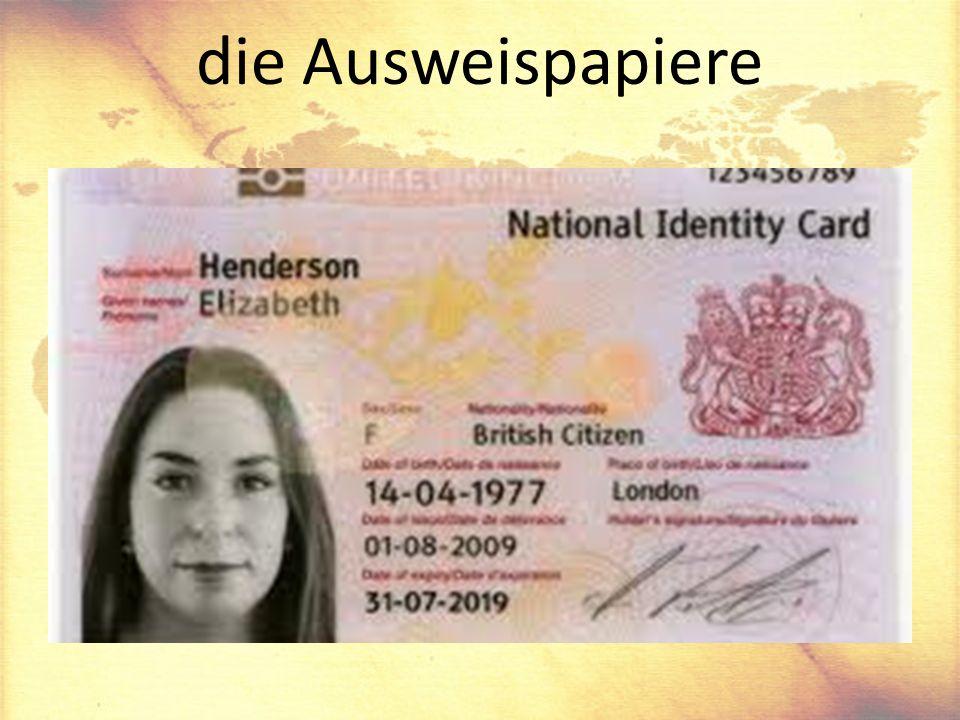 die Ausweispapiere