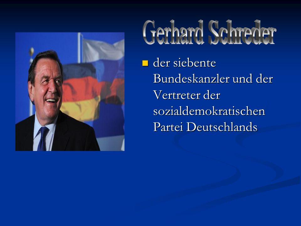 Gerhard Schreder der siebente Bundeskanzler und der Vertreter der sozialdemokratischen Partei Deutschlands.