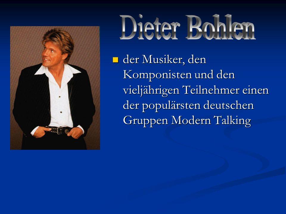 Dieter Bohlen der Musiker, den Komponisten und den vieljährigen Teilnehmer einen der populärsten deutschen Gruppen Modern Talking.