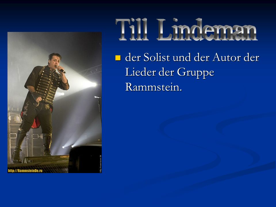 Till Lindeman der Solist und der Autor der Lieder der Gruppe Rammstein.