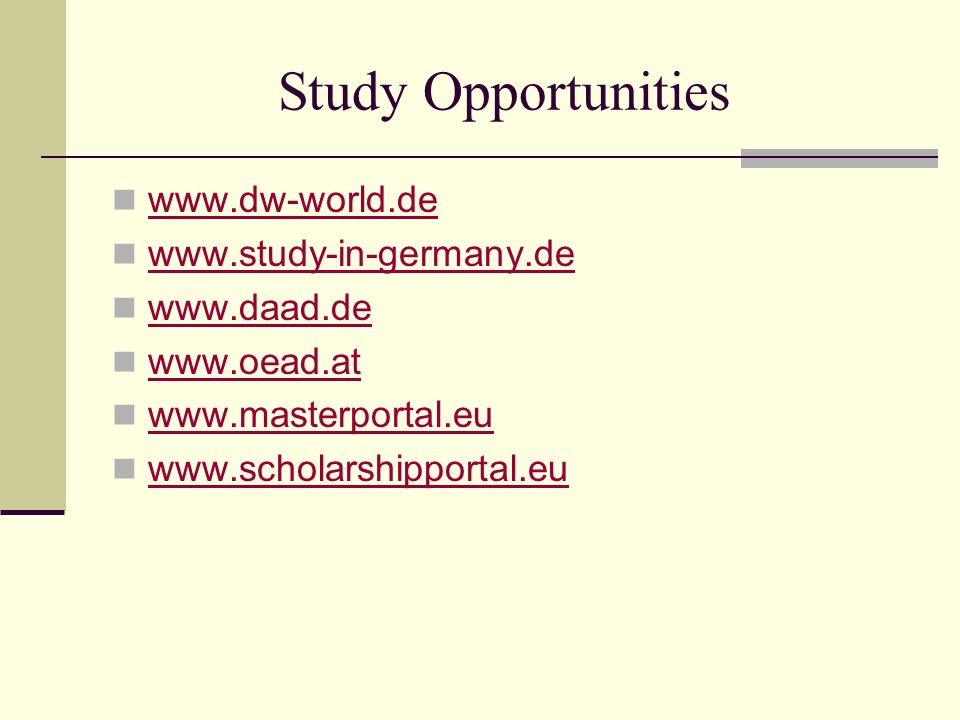 Study Opportunities www.dw-world.de www.study-in-germany.de