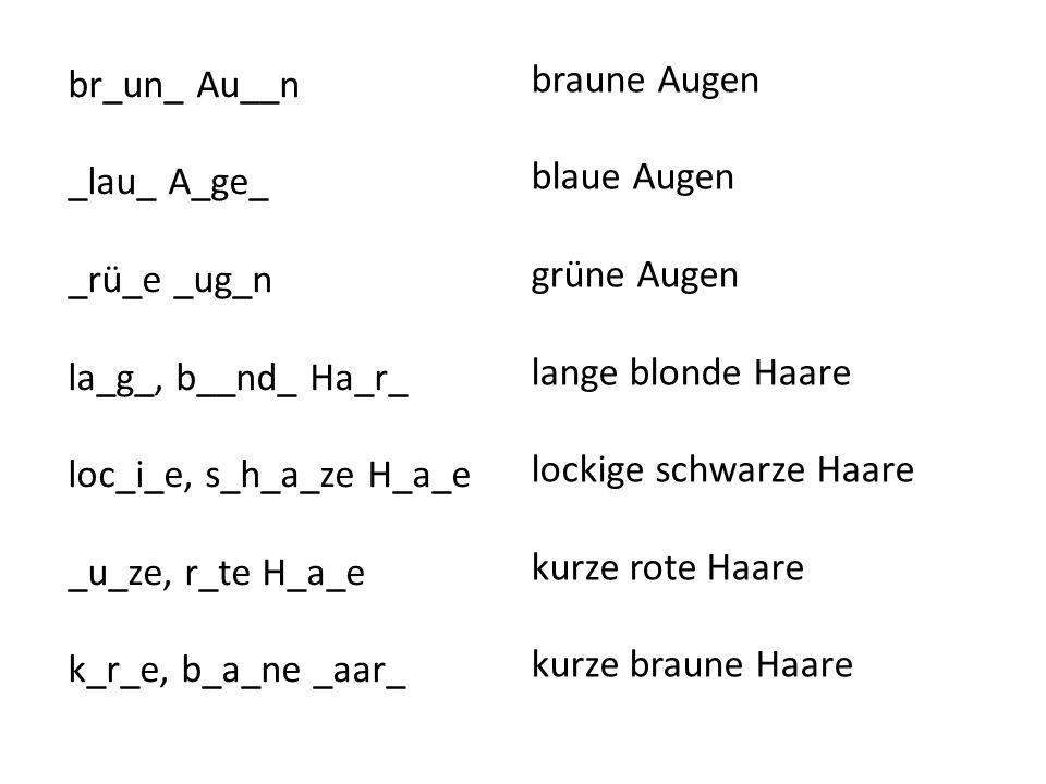 br_un_ Au__n _lau_ A_ge_. _rü_e _ug_n. la_g_, b__nd_ Ha_r_. loc_i_e, s_h_a_ze H_a_e. _u_ze, r_te H_a_e.