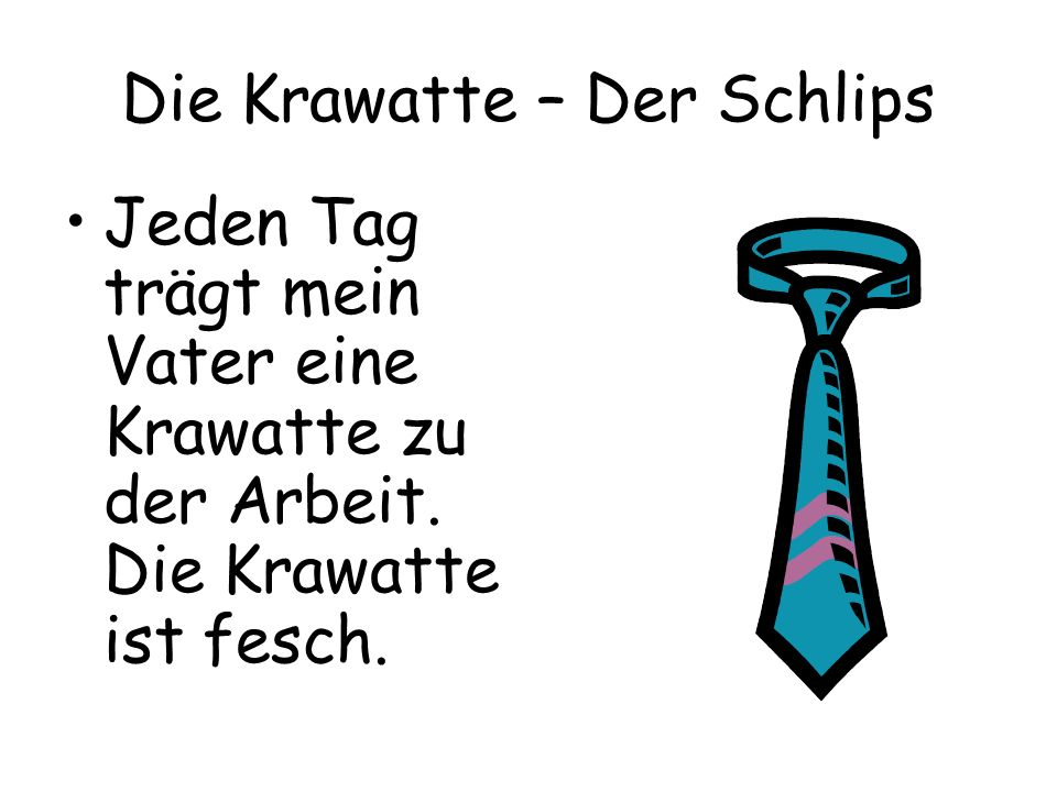 Die Krawatte – Der Schlips