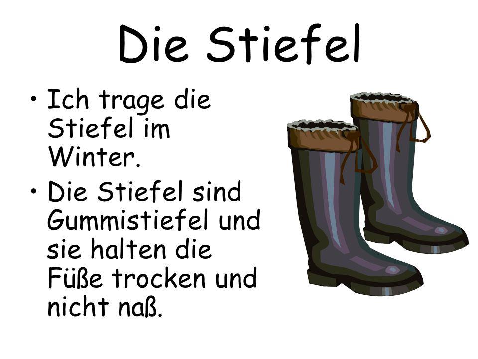 Die Stiefel Ich trage die Stiefel im Winter.