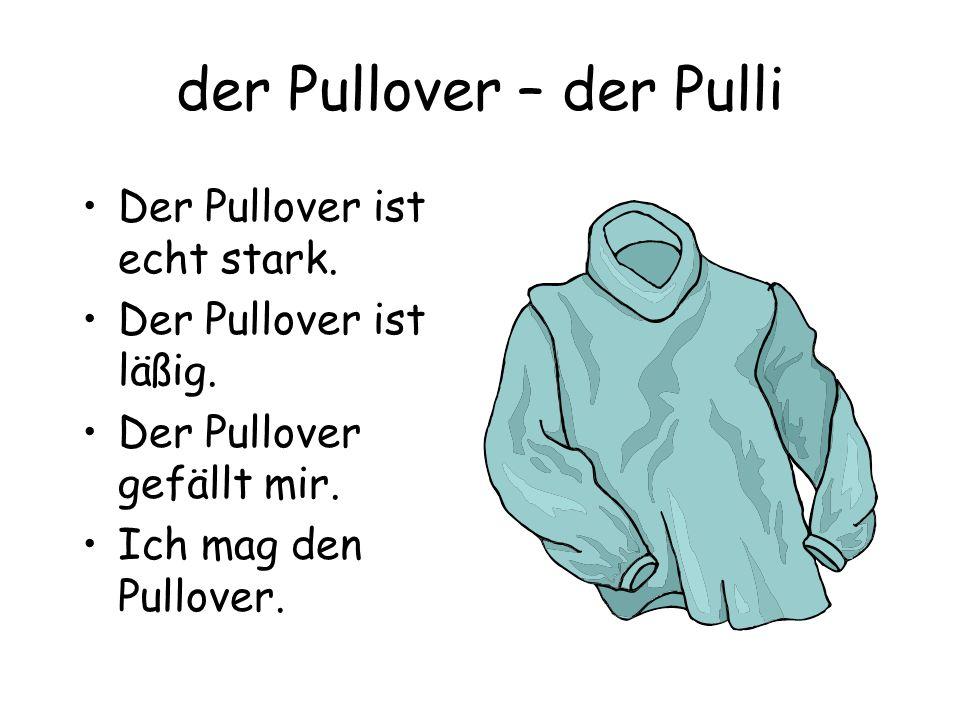 der Pullover – der Pulli