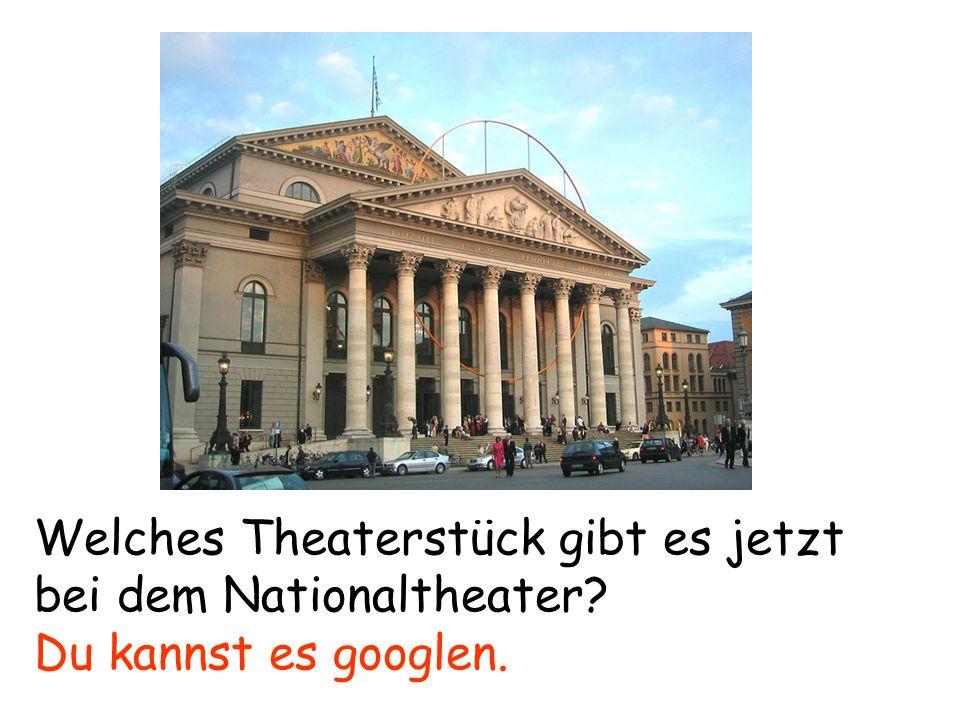 Welches Theaterstück gibt es jetzt bei dem Nationaltheater