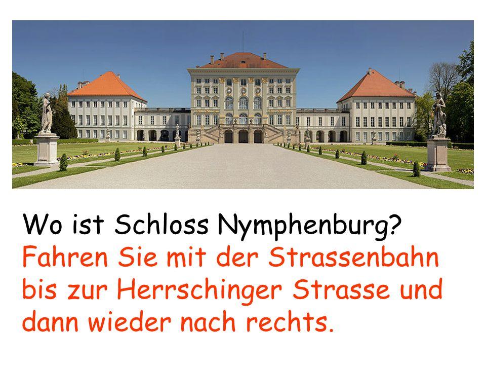 Wo ist Schloss Nymphenburg