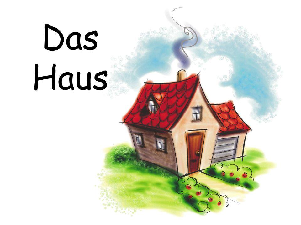 Das Haus