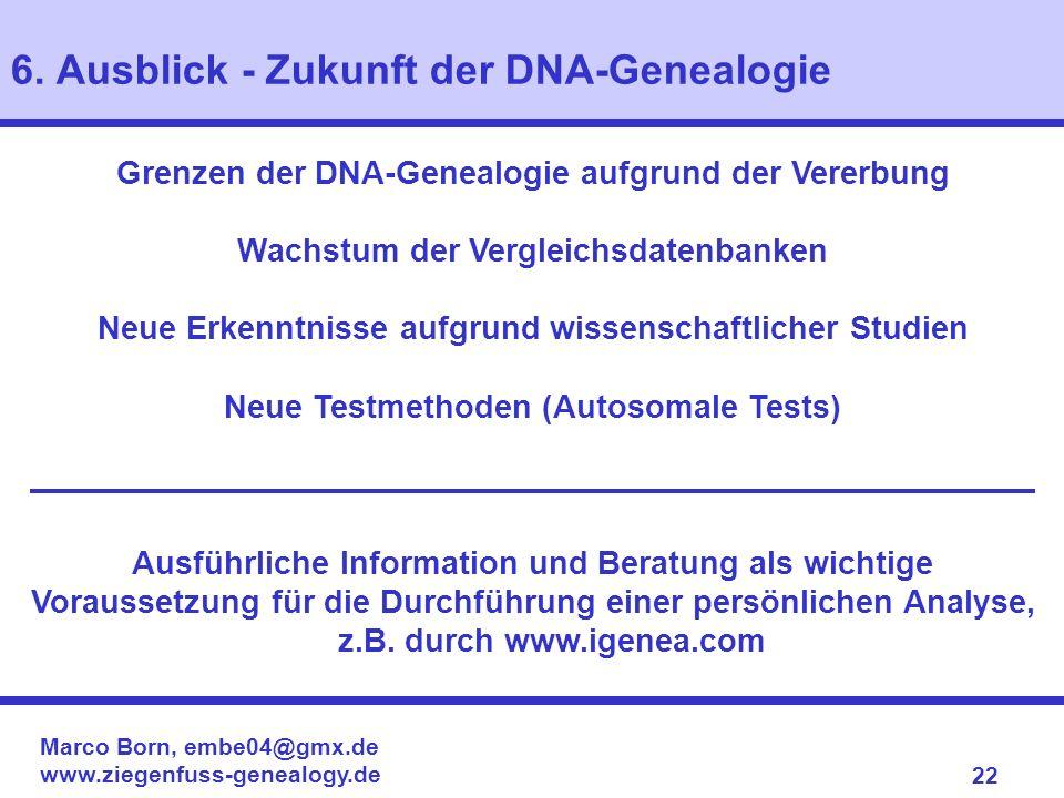 6. Ausblick - Zukunft der DNA-Genealogie