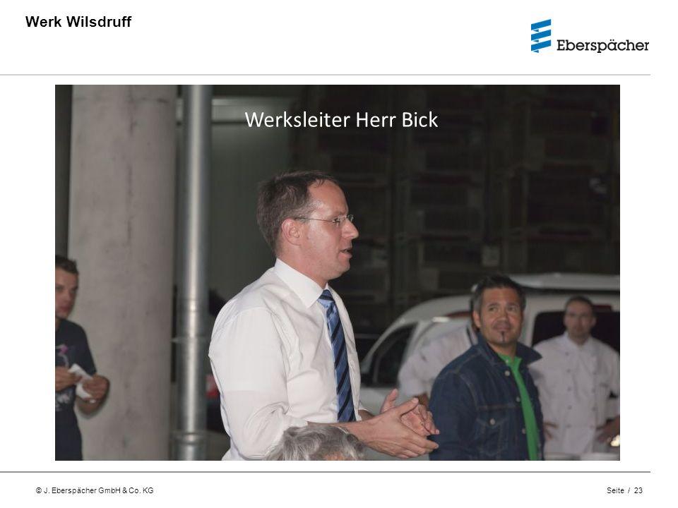 Werk Wilsdruff Werksleiter Herr Bick