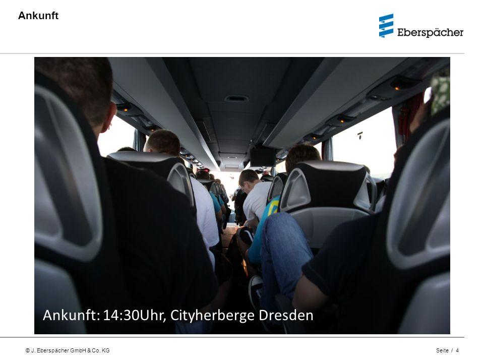 Ankunft: 14:30Uhr, Cityherberge Dresden