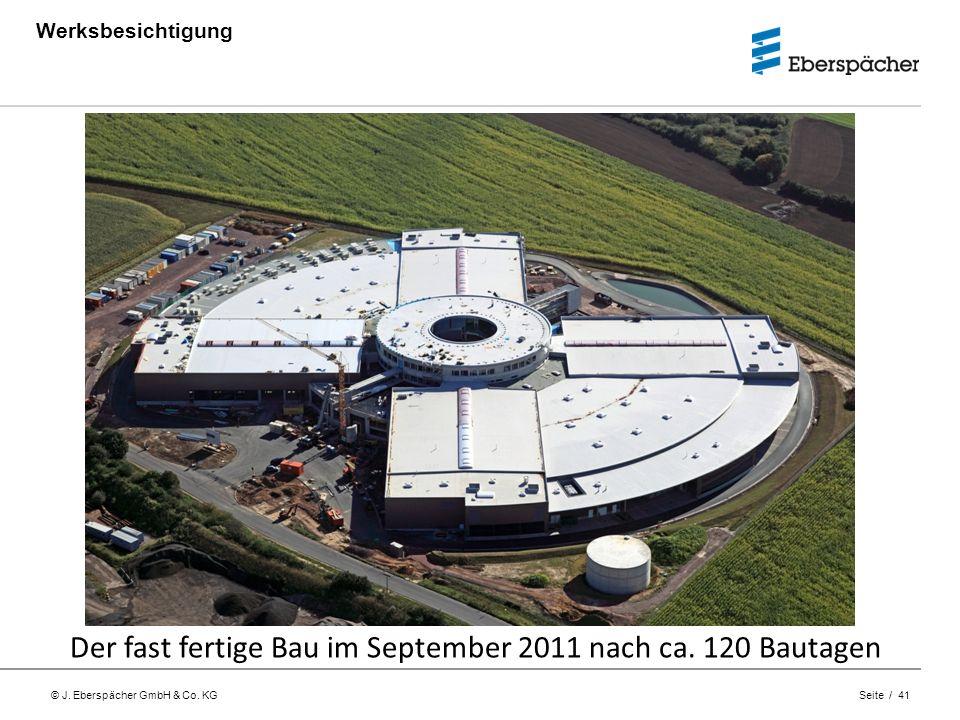 Der fast fertige Bau im September 2011 nach ca. 120 Bautagen
