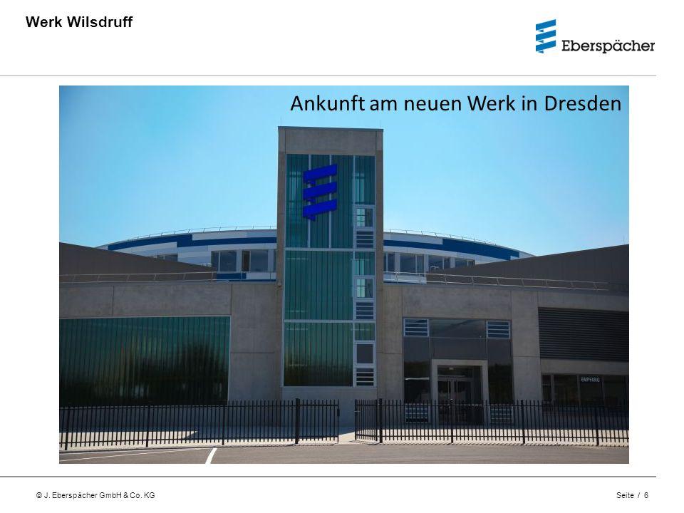 Ankunft am neuen Werk in Dresden