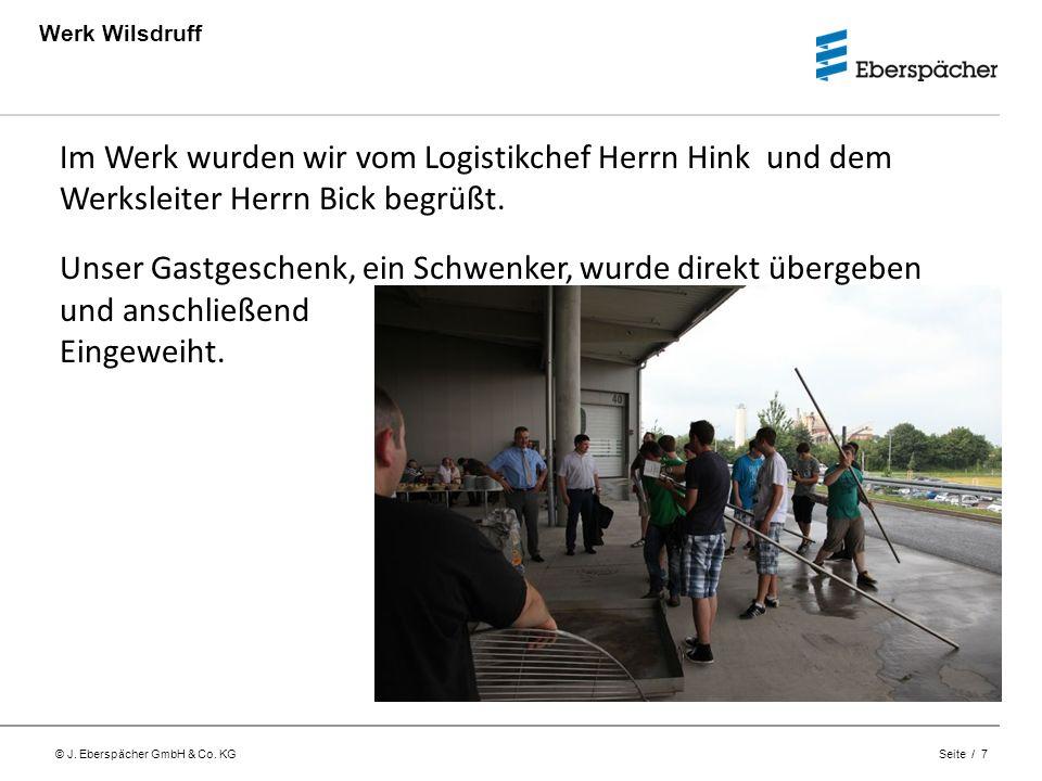 Werk Wilsdruff Im Werk wurden wir vom Logistikchef Herrn Hink und dem Werksleiter Herrn Bick begrüßt.