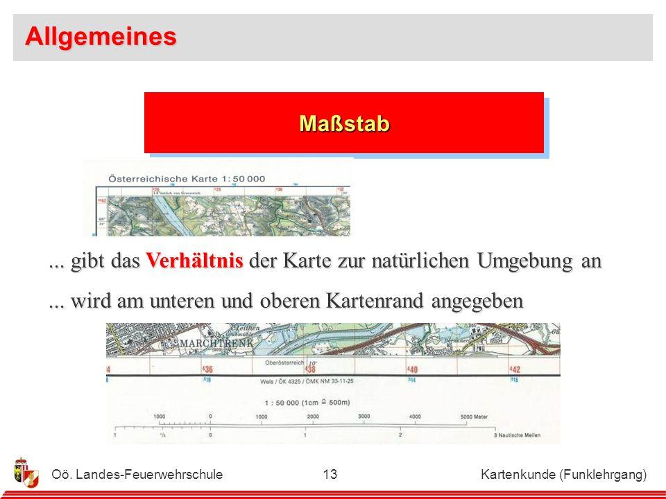 Allgemeines Maßstab. ... gibt das Verhältnis der Karte zur natürlichen Umgebung an. ... wird am unteren und oberen Kartenrand angegeben.